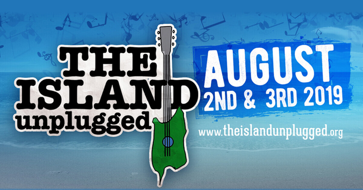 The Island Unplugged Music Festival | Aug 2 & 3, 2019 | Past